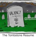A Tombstone Resume: Eulogising Your Experience