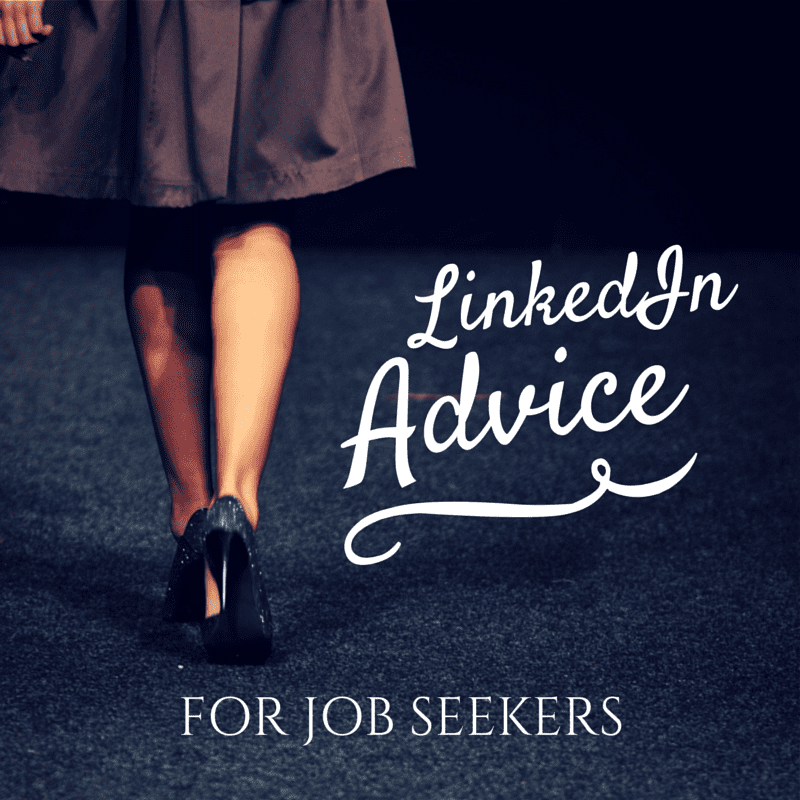 Free Resources For Job Seekers: LinkedIn Advice For Job Seekers