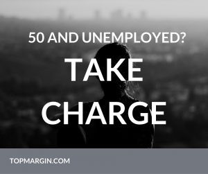 50 AND UNEMPLOYED