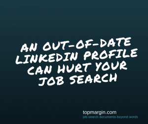 a linkedin update is crucial. Left unattended your profile won't get the right attention.