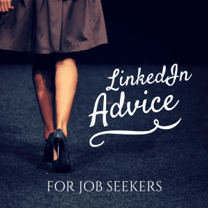 LinkedIn_advice_for_jobseekers