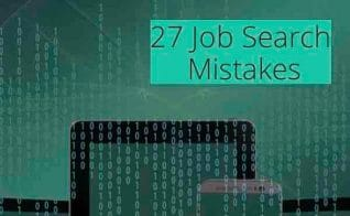 27 Job Search Mistakes